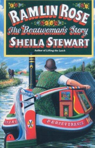 Ramlin Rose: The Boatwoman's Story: Sheila Stewart