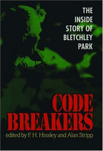 9780192853042: Codebreakers: The Inside Story of Bletchley Park