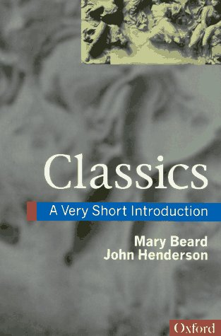 9780192853134: Classics: A Very Short Introduction (Very Short Introductions)
