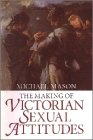 9780192853196: The Making of Victorian Sexual Attitudes