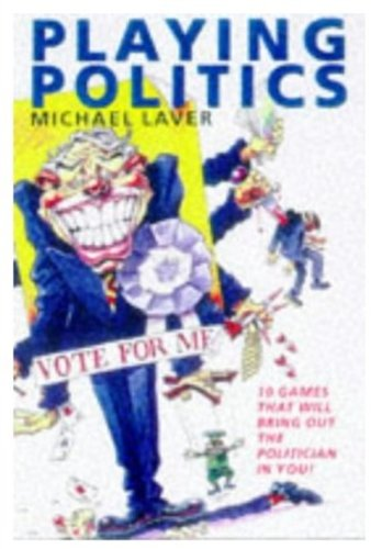 9780192853219: Playing Politics: The Nightmare Continues
