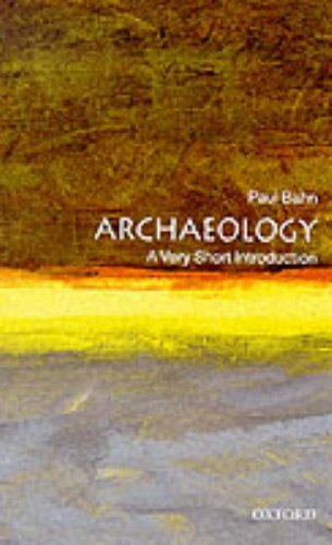 9780192853257: Archaeology: A Very Short Introduction
