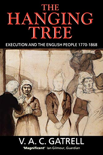 9780192853325: The Hanging Tree: Execution and the English People 1770-1868
