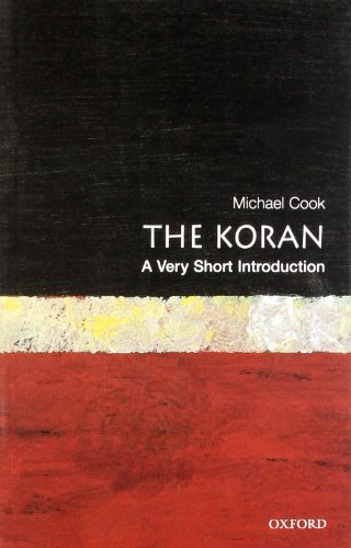 The Koran: A Very Short Introduction: Michael Cook