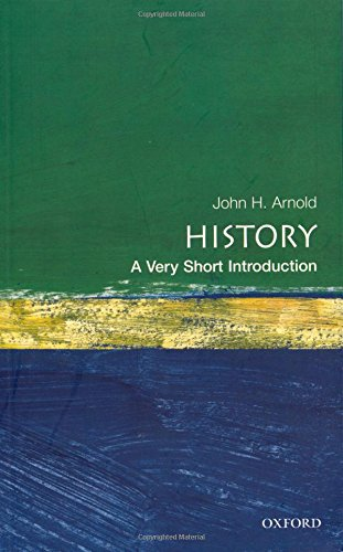 9780192853523: History: A Very Short Introduction (Very Short Introductions)