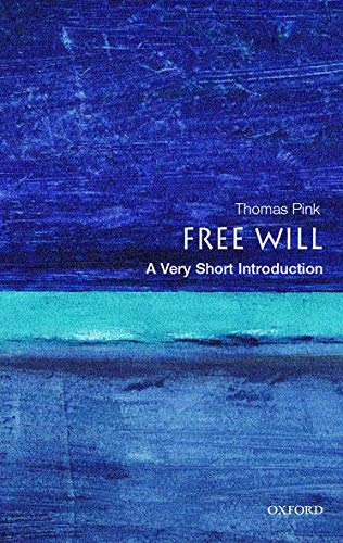 9780192853585: Free Will: A Very Short Introduction