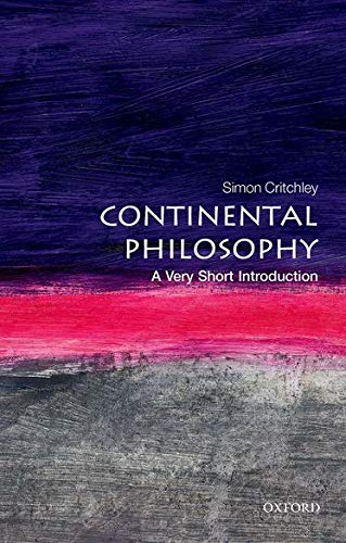 9780192853592: Continental Philosophy: A Very Short Introduction (Very Short Introductions)