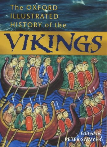 9780192853653: The Oxford Illustrated History of the Vikings (Oxford Illustrated Histories)