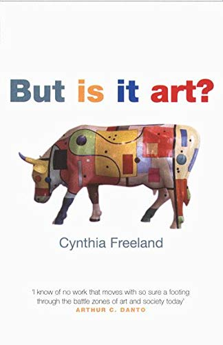 But Is It Art?: An Introduction to: Freeland, Cynthia