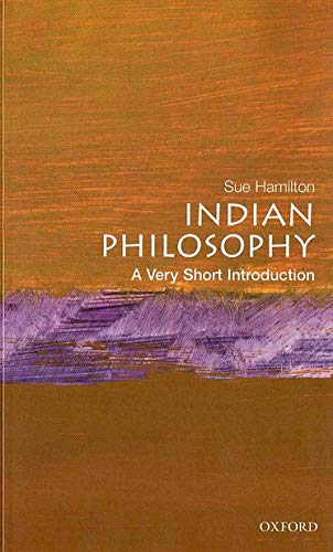 Indian Philosophy: A Very Short Introduction (Paperback): Sue Hamilton