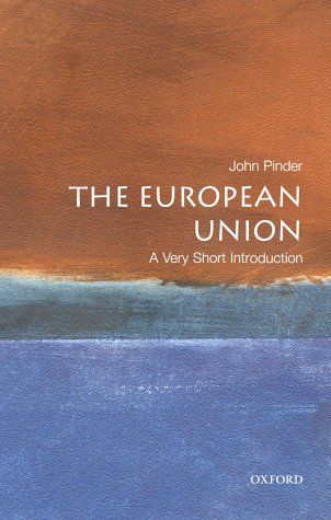 9780192853752: The European Union: A Very Short Introduction