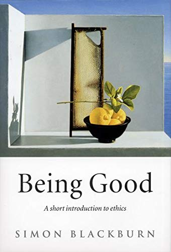 9780192853776: Being Good: A Short Introduction to Ethics