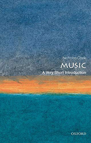 Music: A Very Short Introduction: Cook, Nicholas