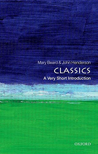 9780192853851: Classics: A Very Short Introduction (Very Short Introductions)