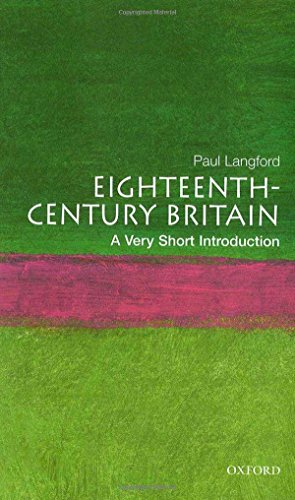 Eighteenth-Century Britain: A Very Short Introduction (0192853996) by Paul Langford
