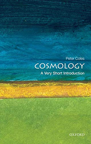 9780192854162: Cosmology: A Very Short Introduction (Very Short Introductions)