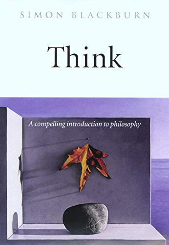 9780192854254: Think: A Compelling Introduction to Philosophy
