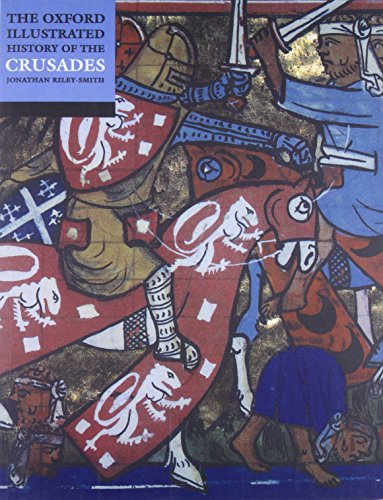 9780192854285: The Oxford Illustrated History of the Crusades