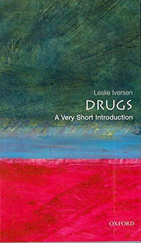 9780192854315: Drugs: A Very Short Introduction