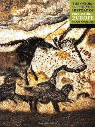 9780192854414: The Oxford Illustrated History of Prehistoric Europe