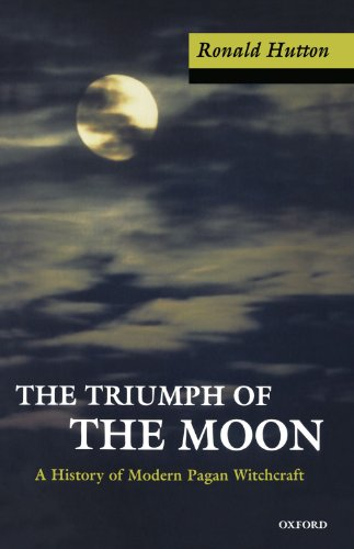 9780192854490: The Triumph of the Moon: A History of Modern Pagan Witchcraft