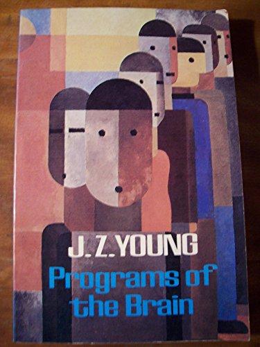 9780192860194: Programs of the Brain