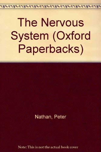 9780192860279: The Nervous System (Oxford Paperbacks)