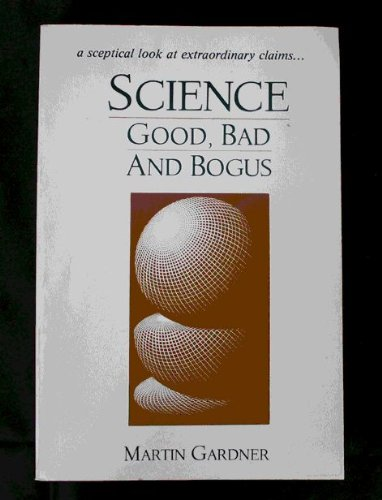 9780192860378: Science: Good, Bad and Bogus (Oxford Paperbacks)