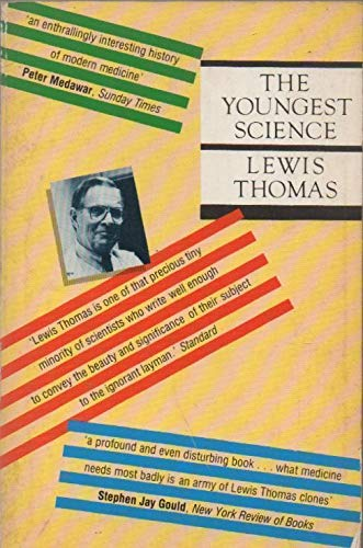 9780192860637: The Youngest Science: Notes of a Medicine Watcher