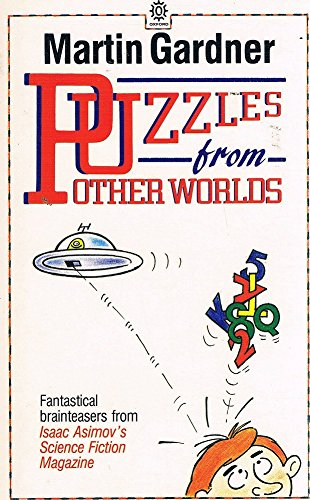 9780192860668: Puzzles from other worlds: fantastical brainteasers from Isaac Asimov's Science Fiction Magazine