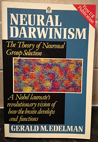 9780192860897: Neural Darwinism: Theory of Neuronal Group Selection (Oxford paperbacks)