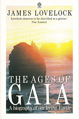 9780192860903: The Ages of Gaia: A Biography of Our Living Earth