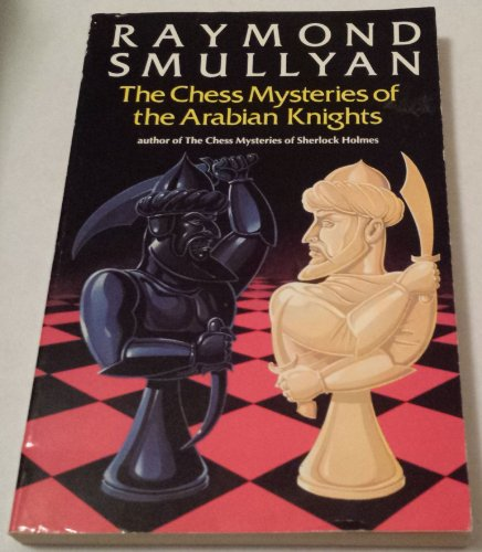9780192861245: The Chess Mysteries of the Arabian Knights