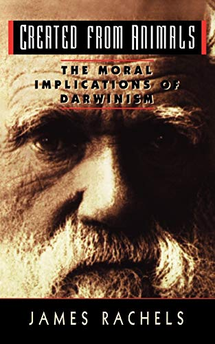 9780192861290: Created from Animals: Moral Implications of Darwinism (Oxford Paperbacks)