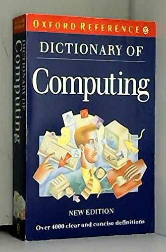 9780192861313: Dictionary of Computing (Oxford Paperback Reference)