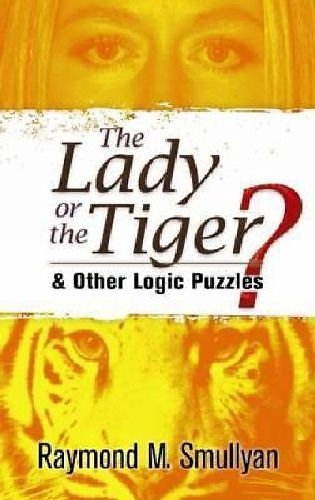 9780192861368: The Lady or the Tiger?: And Other Logic Puzzles