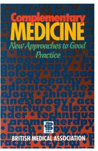 9780192861665: Complementary Medicine: New Approaches to Good Practice