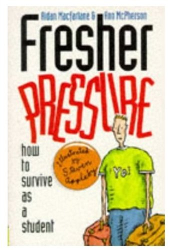9780192861672: Fresher Pressure: How to Survive As a Student