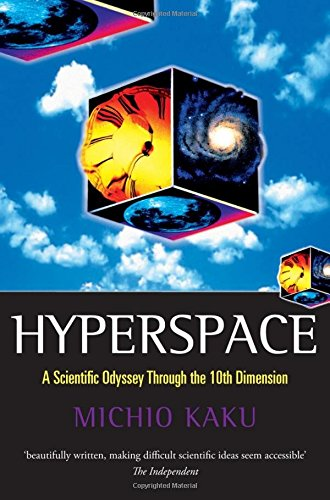 9780192861894: Hyperspace: A Scientific Odyssey through Parallel Universes, Time Warps, and the Tenth Dimension