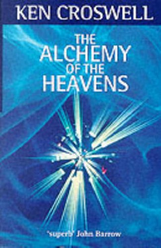 9780192861924: The Alchemy of the Heavens: Captivating Journey Through the Modern Astronomy of the Milky Way