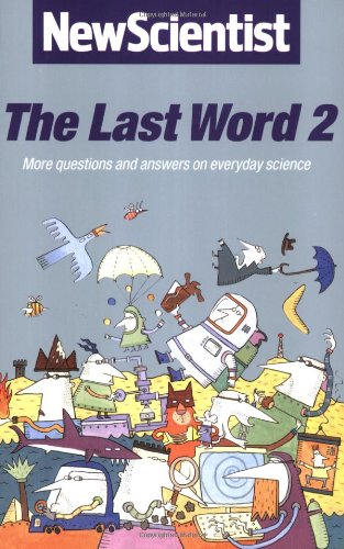 9780192862044: The Last Word 2: More Questions and Answers on Everyday Science: More Questions and Answers on Everyday Science Vol 2