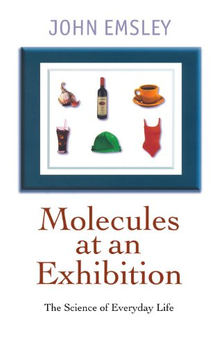 9780192862068: Molecules at an Exhibition: Portraits of Intriguing Materials in Everyday Life