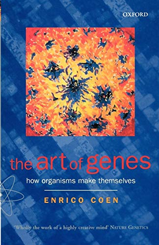 9780192862082: The Art of Genes: How Organisms Make Themselves