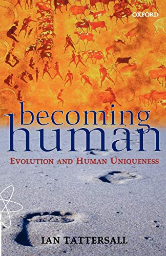 9780192862143: Becoming Human: Evolution and Human Uniqueness