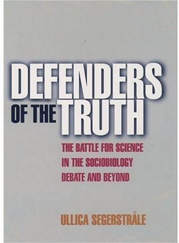 9780192862150: Defenders of the Truth: The Sociobiology Debate