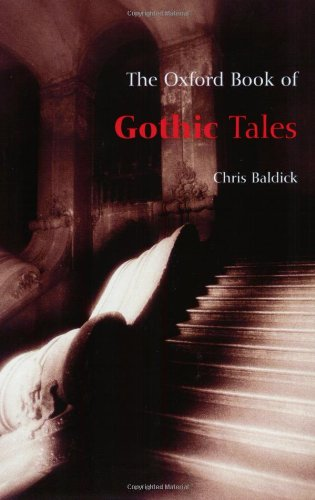 9780192862198: The Oxford Book of Gothic Tales (Oxford Books of Prose)