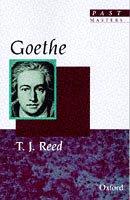 Goethe (Past Masters): Reed, T. J.
