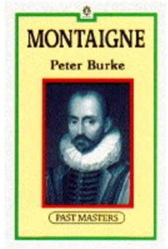 9780192875228: Montaigne (Past Masters Series)