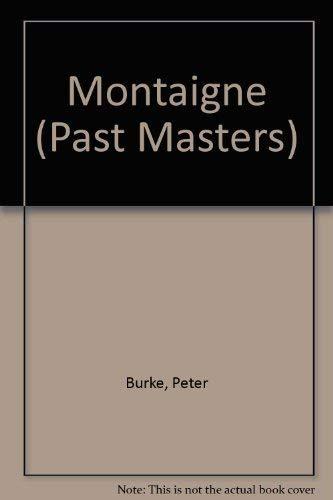 9780192875235: Montaigne (Past Masters Series)