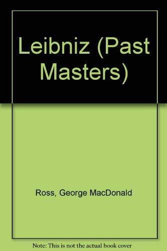 9780192876218: Leibniz (Past Masters Series)